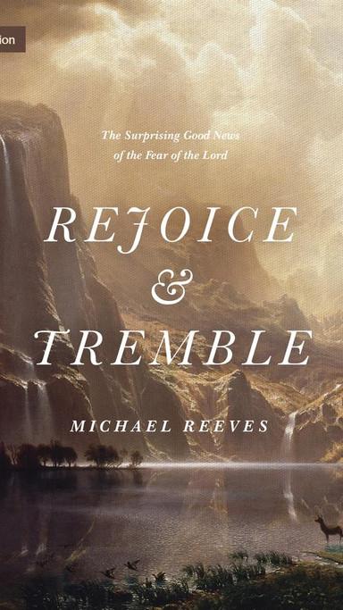 Rejoice & Tremble