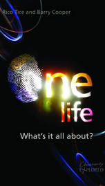 One Life- What's it all about