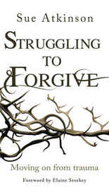 £8.99 - Dr Sue Atkinson tackles the challenging central tenet of forgiveness in her trademark sensitive and accessible manner: how can someone who has experienced trauma be expected to forgive?