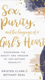 Sex, Purity and the Longings of a Girl's Heart