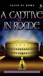 A Captive in Rome