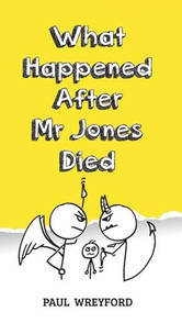 What happened After Mr Jones Died