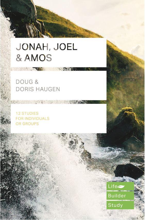 Jonah, Joel & Amos