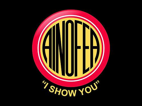 """Ainofea """" I show you """""""