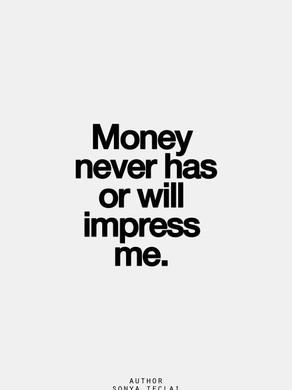 Ne soyons pas IMPRESSIONABLE par les prétendu richesse de ce monde
