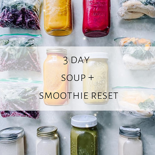 3 Day Soup + Smoothie Reset