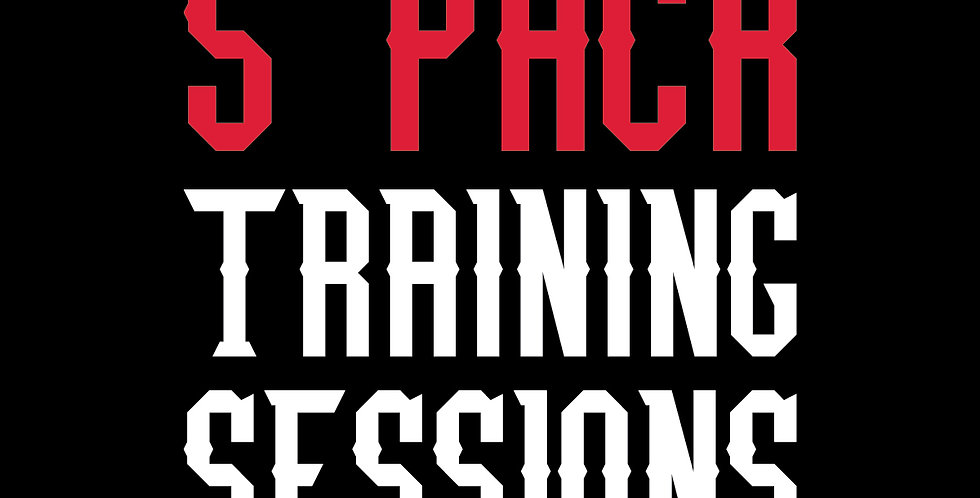 5 PACK TRAINING SESSIONS