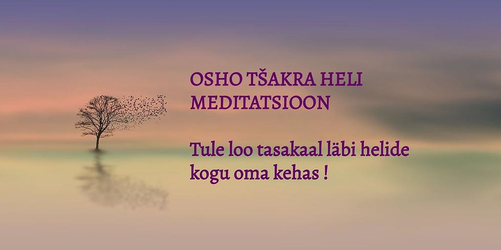 OSHO Tšakra heli meditatsioon