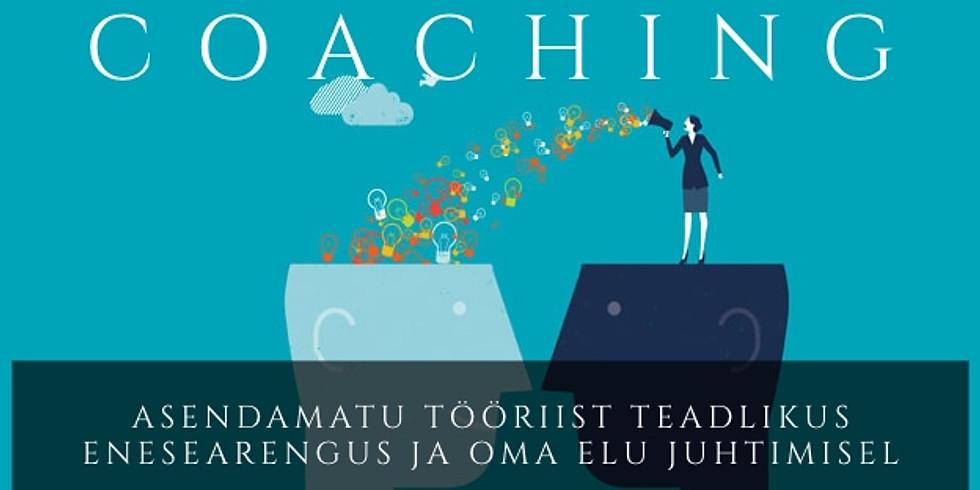 Coaching - Teadliku enesearengu ja elu juhtimise tööriist