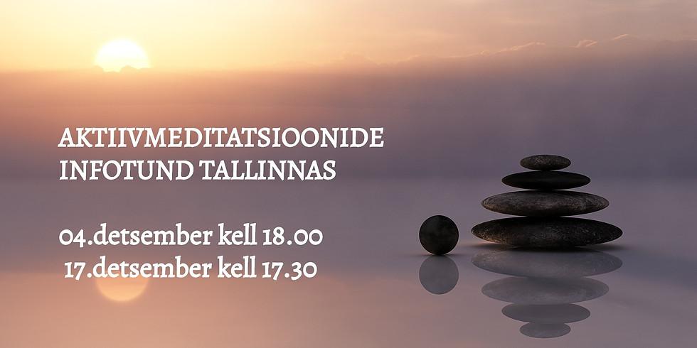 Infotund: Aktiivmeditatsioonid Tallinnas