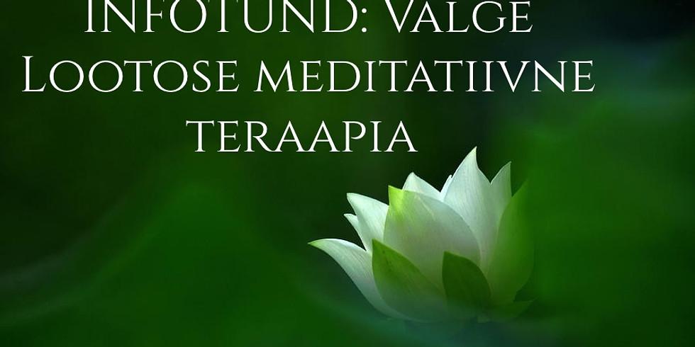 INFOTUND: Valge Lootose meditatiivne teraapia