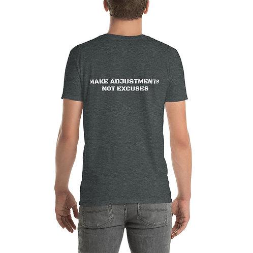 MAKE ADJUSTMENTS NOT EXCUSES Short-Sleeve Unisex T-Shirt