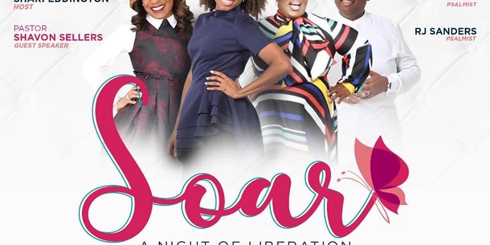 Soar: A Night of Liberation