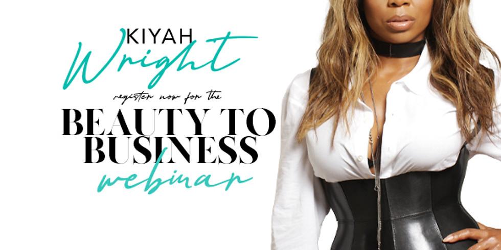 Beauty To Business Webinar