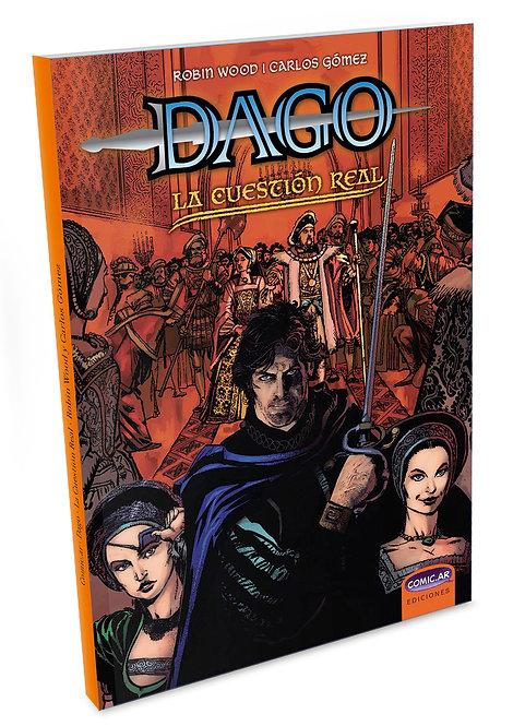Dago, La cuestión Real