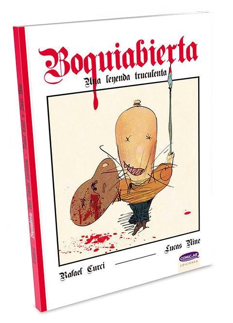 Boquiabierta, una leyenda truculenta