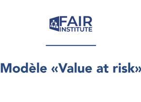 Est-ce que FAIR est un modele VaR (Value at Risk)?