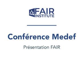 Présentation FAIR à la conférence Medef