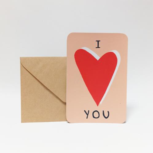 I LOVE YOU . Carte 10X15cm