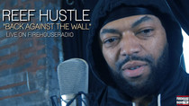 """REEF HUSTLE """"BACK AGAINST THE WALL"""""""