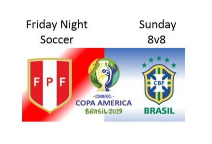 Friday Night Soccer 7/5 6:30pm, Sunday 8v8 2:00pm and COPA Final at FWSC 4:00pm