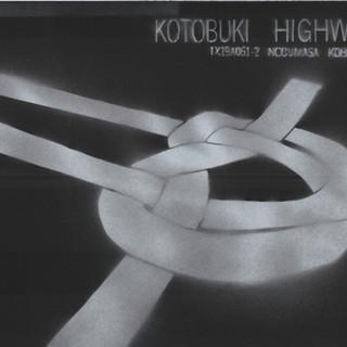 KOTOBUKI HIGHWAY