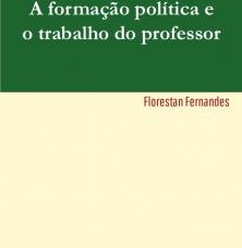 """Florestan Fernandes e a """"Escola sem Partido"""""""