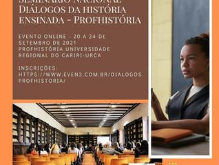 Em setembro: Seminário Nacional Diálogos da História Ensinada