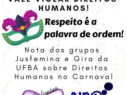 É Carnaval, mas não vale violar os Direitos Humanos!