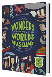 Hardback copy of Wonders of the World's Museums by Molly Oldfield