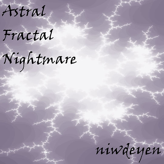 Astral Fractal Nightmare