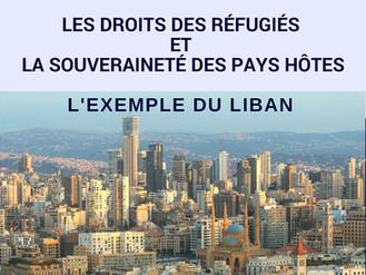Les droits des réfugiés et la souveraineté des pays hôtes : l'exemple du Liban - le 23 juin 2018