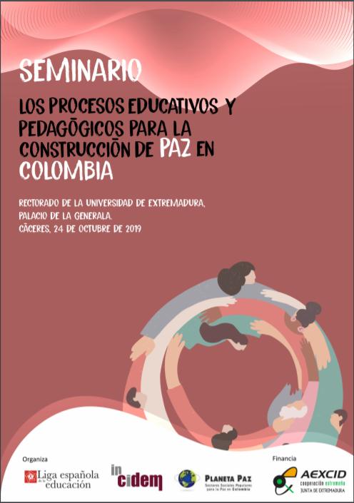 """Memoria """"Seminario:  Los procesos educativos y pedagógicos para la construcción de paz en Colombia"""