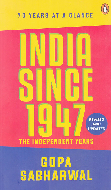 India Since 1947 (The Independence Year)