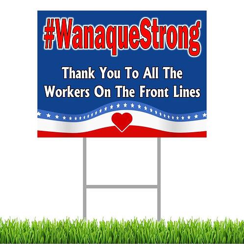 #WanaqueStrong Flag Yard Sign