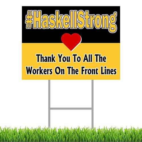 #HaskellStrong Yard Sign