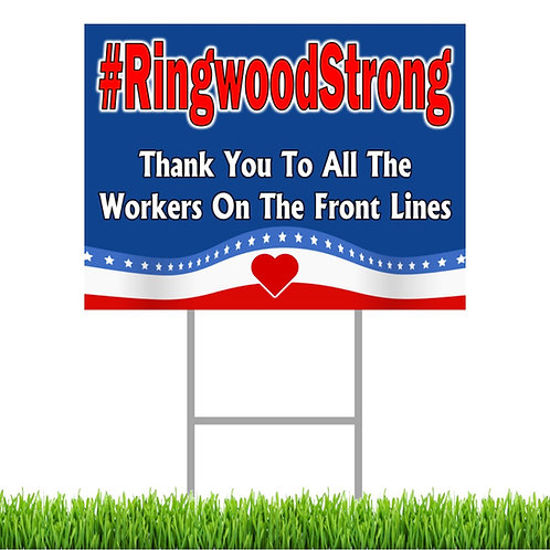 #RingwoodStrong Flag Yard Sign