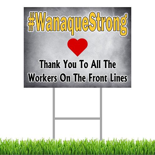 #WanaqueStrong Yard Sign