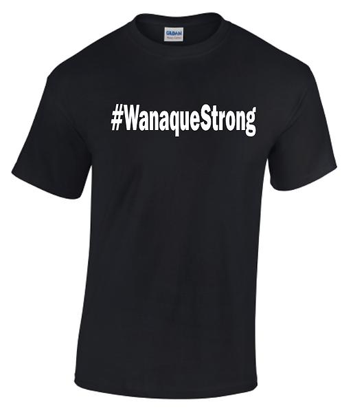 #WanaqueStrong Crew... T-Shirt