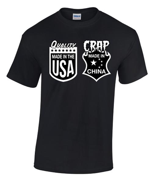 Quality USA Crap China Crew Neck T-Shirt