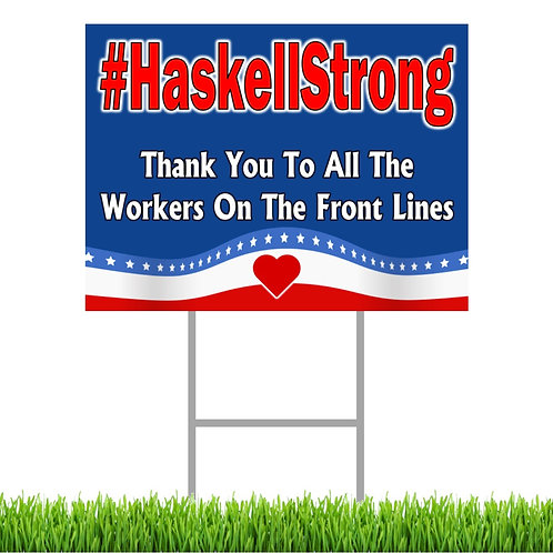 #HaskellStrong Flag Yard Sign
