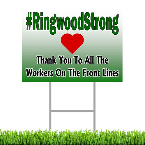 #RingwoodStrong Yard Sign