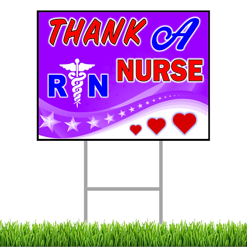 Thank A Nurse Yard Sign
