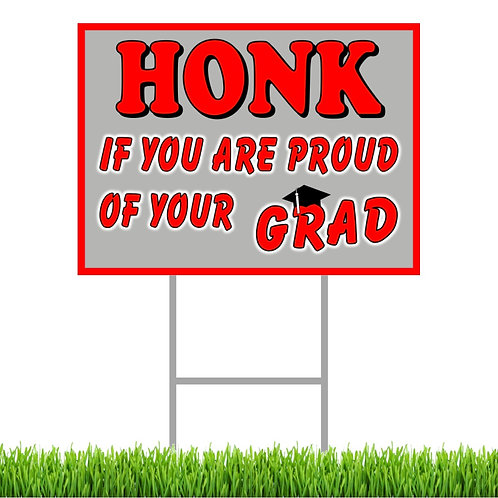 Honk If You Are Proud Yard Sign