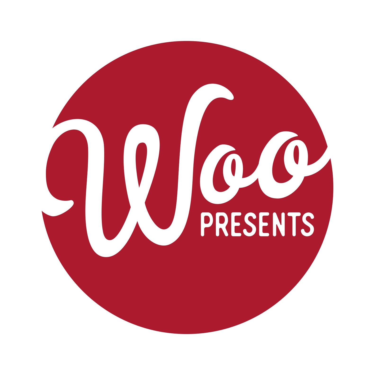 Woo Presents