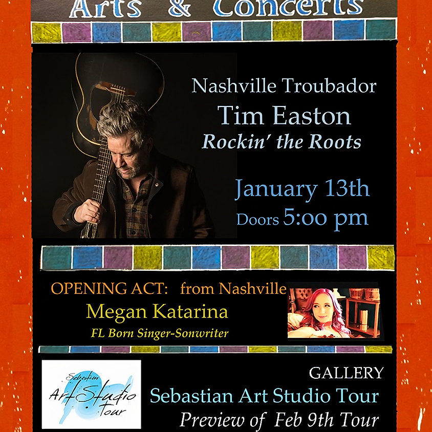 Nashville in the Heritage Center!!! Tim Easton - Rocking the Roots w/ Opener Megan Katarina