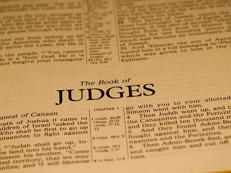 Judges and the Patience of God                              Pastor Jim Stegall