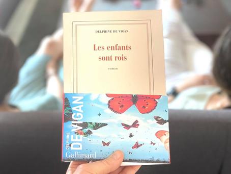 """""""Les enfants sont rois"""" de Delphine de Vigan"""
