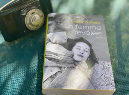 """""""La femme révélée"""" de Gaëlle Nohant"""