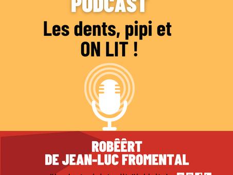 PODCAST : Les dents, pipi et ON LIT !